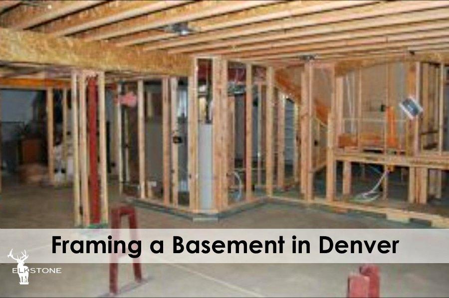 Framing a basement in Denver
