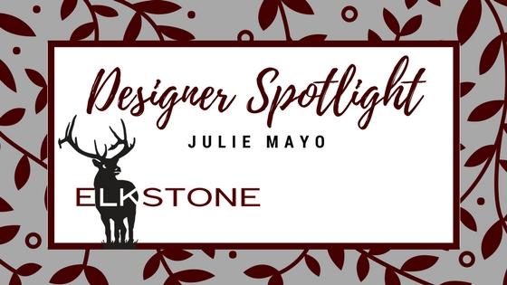 Designer Spotlight JULIE MAYO