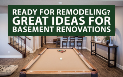 Ready for Remodeling? Great Ideas for Basement Renovations