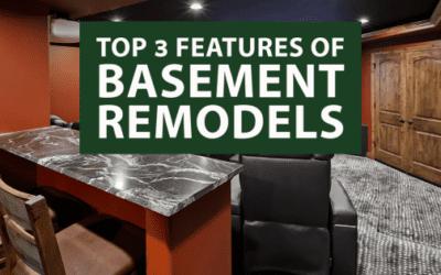 Top 3 Features of Basement Remodels