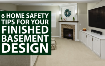 6 Home Safety Tips for Your Finished Basement Design